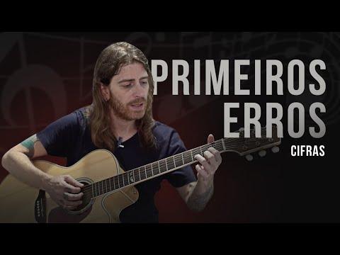 CIFRAS | Aprenda a tocar PRIMEIROS ERROS com o guitarrista do CAPITAL