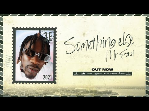 Mr Eazi - Something Else [Full EP]
