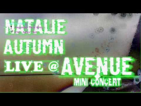 NATALIE AUTUMN @ AVENUE MINI-CONCERT 3
