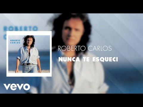 Roberto Carlos - Nunca Te Esqueci (Áudio Oficial)