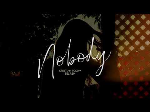 Cristian Poow & Self:sh - Nobody [Audio]
