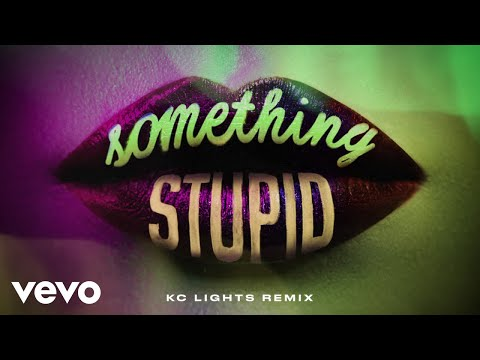 Jonas Blue, AWA - Something Stupid (KC Lights Remix)