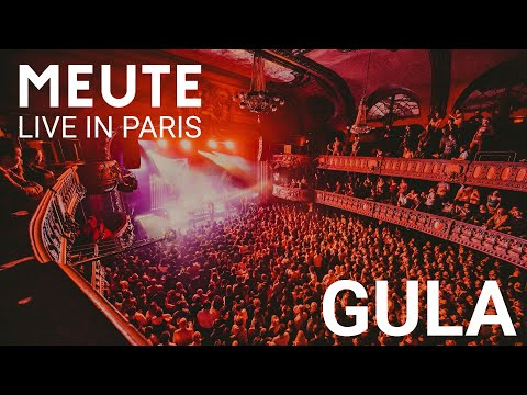 MEUTE - Gula (Live in Paris)