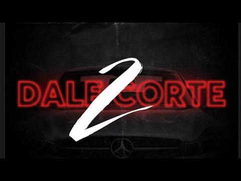 DALE CORTE 2 - Yeremih NoMercy, Luxian,Keishon Trigga,Savagge 23 (Prod ByGustavo & PuntoMusic)