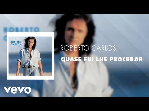 Roberto Carlos - Quase Fui Lhe Procurar (Áudio Oficial)