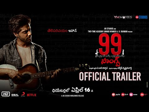 99 Songs | Official Trailer (Telugu) | AR Rahman | Ehan Bhatt | Edilsy | Lisa Ray | Manisha Koirala