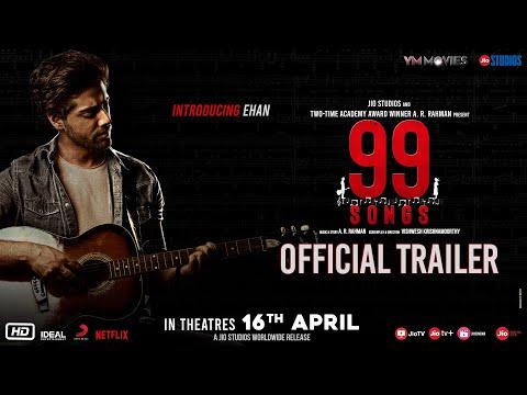 99 Songs | Official Trailer (Hindi) | AR Rahman | Ehan Bhatt | Edilsy | Lisa Ray | Manisha Koirala