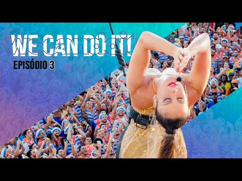 MINISSÉRIE | Carnaval Claudia Leitte: We Can Do It (T.1/ E.3)