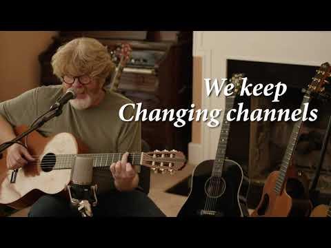 "Mac McAnally - ""Changing Channels"" (Lyric Video)"