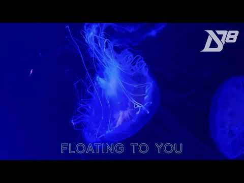 District 78 - Floating to You