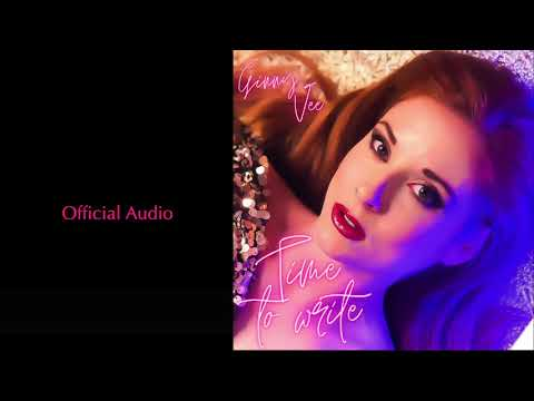 Time To Write - Ginny Vee (Official Audio)