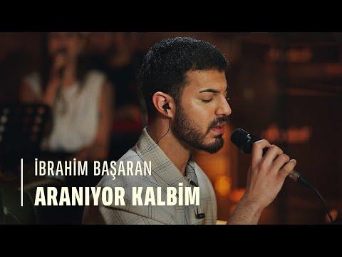 İbrahim Başaran - Aranıyor Kalbim