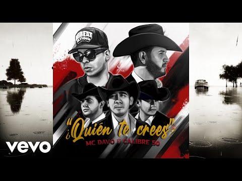 MC Davo - ¿Quién Te Crees? (Audio) ft. Calibre 50