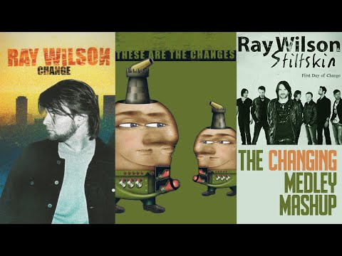 "Ray Wilson | The Changing Medley | ""Change"", ""These Are The Changes"" & ""First Day Of Change"" Mash-Up"
