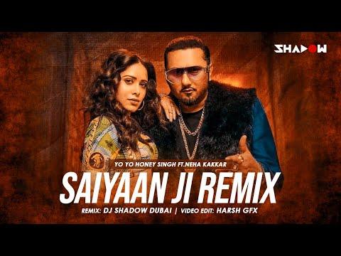 Saiyaan Ji Remix | DJ Shadow Dubai | Yo Yo Honey Singh | Neha Kakkar | Nushrratt Bharuccha
