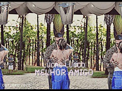 Lucas Lucco - Melhor Amigo #SejaBemVindoLuca