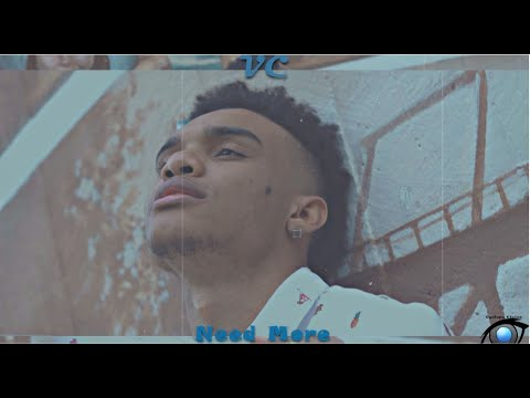VC - Need More (Official Music Video) (Dir. by @_therealkarolina_)