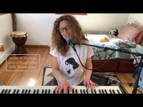 Coat of Many Colors | Dolly Parton Cover | Sophie B. Hawkins
