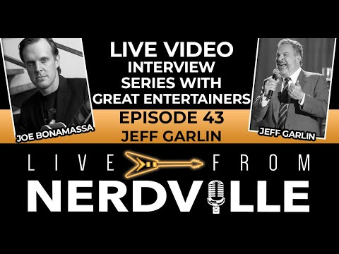 Live From Nerdville with Joe Bonamassa - Episode 43 - Jeff Garlin