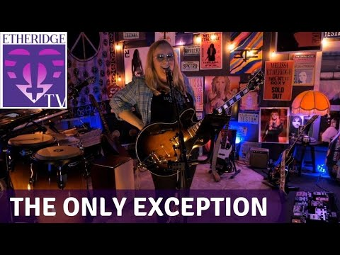 Melissa performs 'The Only Exception' by Paramore on EtheridgeTV