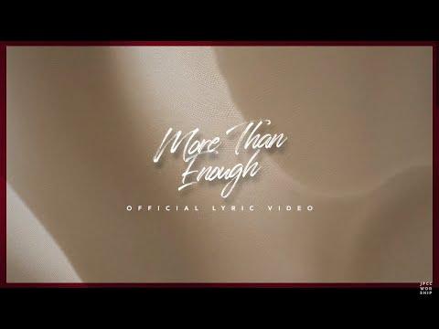 More Than Enough (Official Lyric Video) - JPCC Worship (Acoustic Version)
