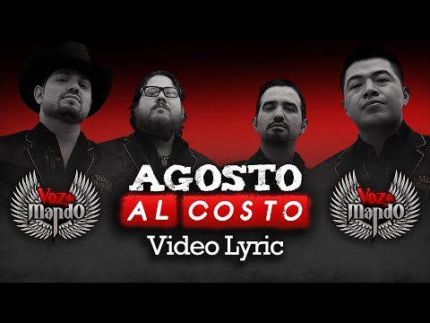 Voz de Mando - Agosto al Costo (Video Lyric)