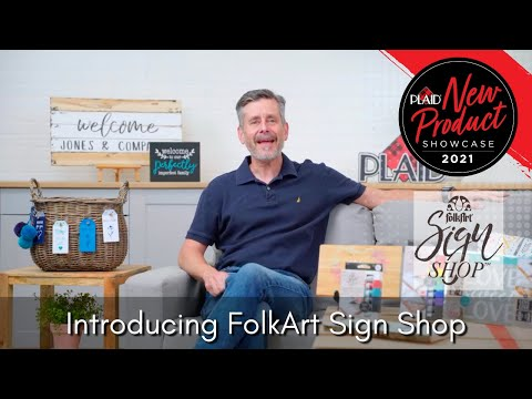 Introducing FolkArt Sign Shop - Plaid's 2021 New Product Showcase - Session 6