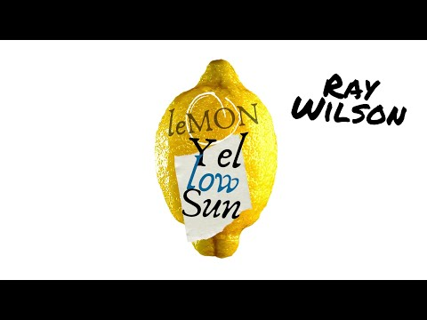 Ray Wilson & Stiltskin | Lemon Yellow Sun (official 2021 lyric video)