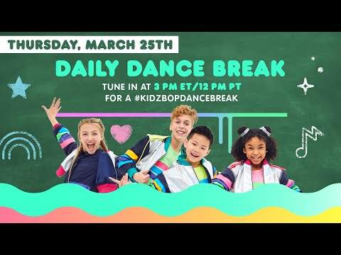 🔴 KIDZ BOP Daily Dance Break [Thursday, March 25th]