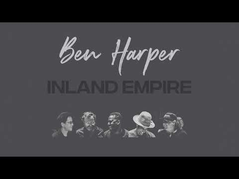 "Ben Harper - ""Inland Empire"" (Band Version)"