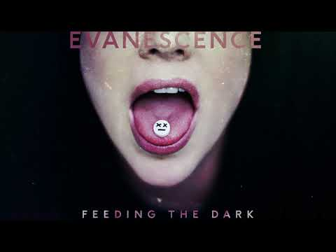 Evanescence - Feeding The Dark (Official Audio)