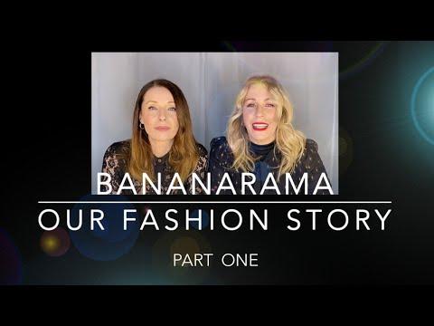 BANANARAMA: OUR FASHION STORY / PART ONE