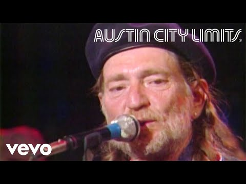Willie Nelson - Whiskey River (Live From Austin City Limits, 1981)
