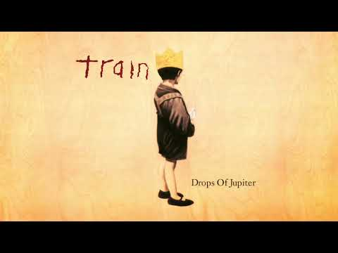 Train - I Wish You Would (from Drops of Jupiter - 20th Anniversary Edition)