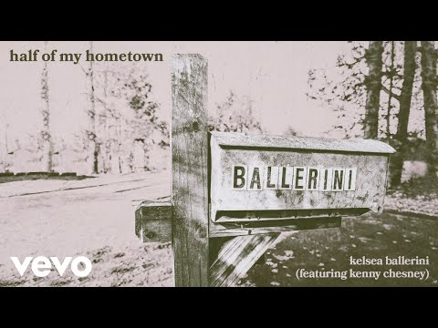 Kelsea Ballerini - half of my hometown (feat. Kenny Chesney) [Official Audio]