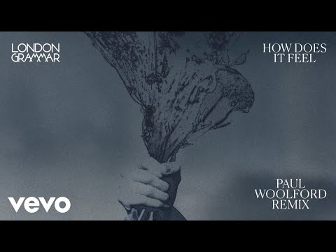 London Grammar - How Does It Feel (Paul Woolford Remix) [Audio]
