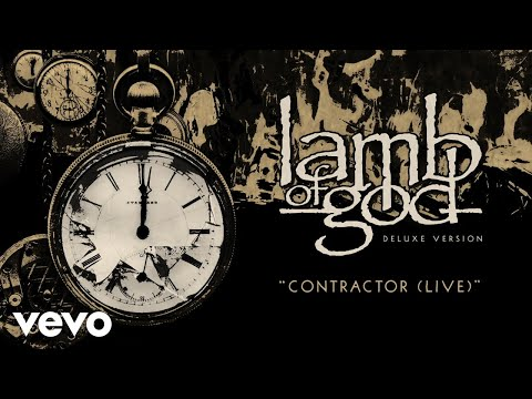 Lamb of God - Contractor (Live - Official Audio)