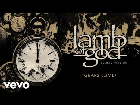 Lamb of God - Gears (Live - Official Audio)