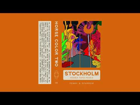 Penny & Sparrow - Stockholm (Hidden Tapes Remix)