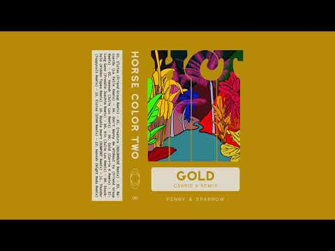 Penny & Sparrow - Gold (Carrie K Remix)