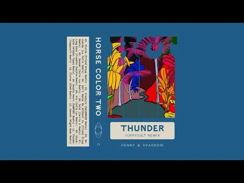 Penny & Sparrow - Thunder (Yuppycult Remix)