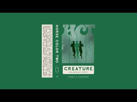 Penny & Sparrow - Creature (GOLDHOUSE Remix)