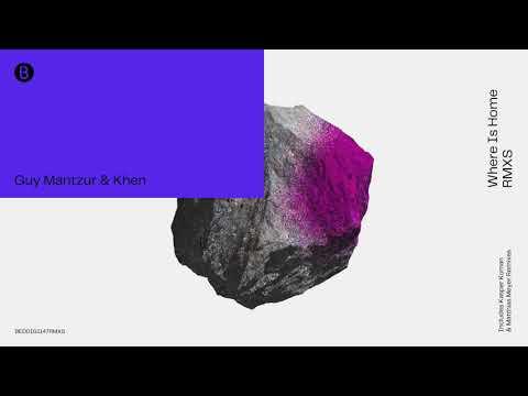 Guy Mantzur & Khen - Where is Home (Matthias Meyer Remix)