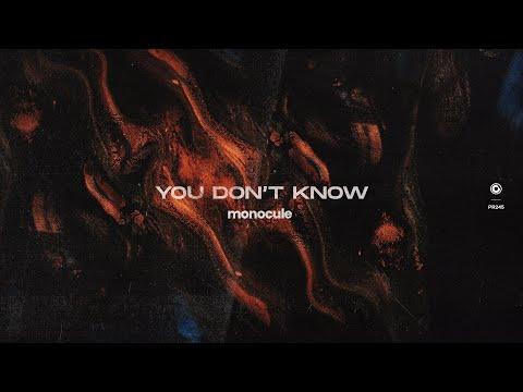 Monocule - You Don't Know