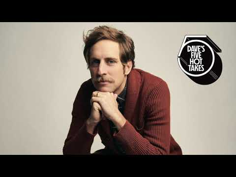 Dave's 5 Hot Takes - Dave's 5 Ben Rector Favs - Episode 29