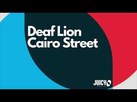 Deaf Lion- Cairo Street