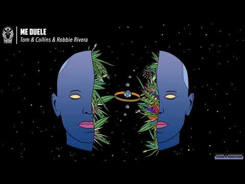 Tom & Collins, Robbie Rivera-Me Duele