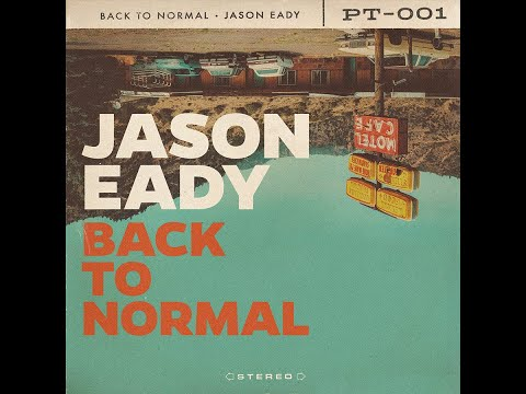 Jason Eady: Back to Normal