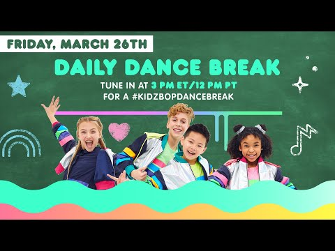 🔴 KIDZ BOP Daily Dance Break [Friday, March 26th]