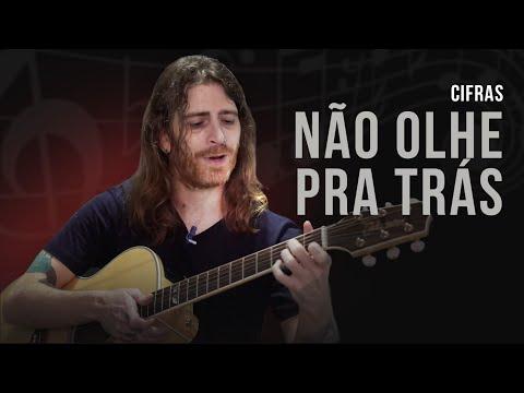 CIFRAS   Aprenda a tocar NÃO OLHE PARA TRÁS com o guitarrista do CAPITAL